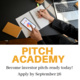 Pitch Academy - Become investor pitch-ready today!