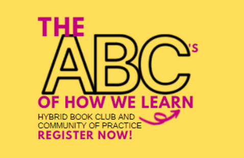 The ABC's of How We Learn