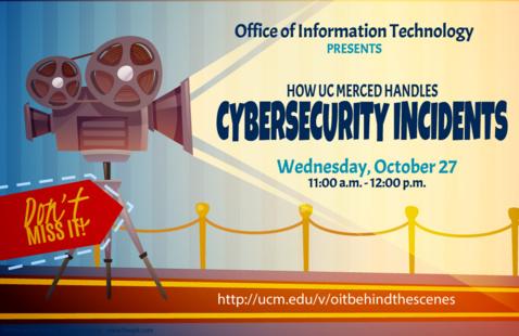 OIT: How UC Merced Handles Cybersecurity Incidents Webinar