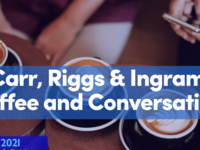 Carr, Riggs and Ingram Coffee and Conversation