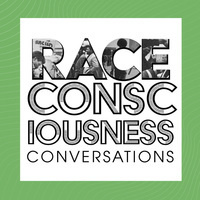 Race Consciousness Conversations for Students