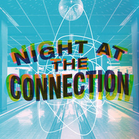 Night at The Connection