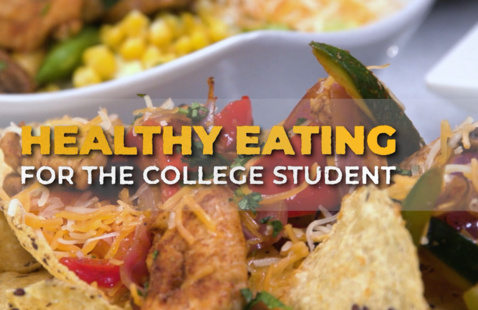 Wellness Workshop: Healthy Eating for the College Student