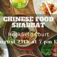 August Shabbat Dinner- Chinese Food!