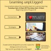 Learning unpLUgged