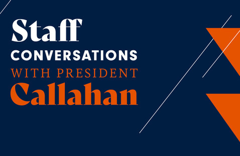 Staff Conversation with President Callahan | October 2021