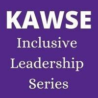 KAWSE Inclusive Leadership: Dr. Joyce Baptist
