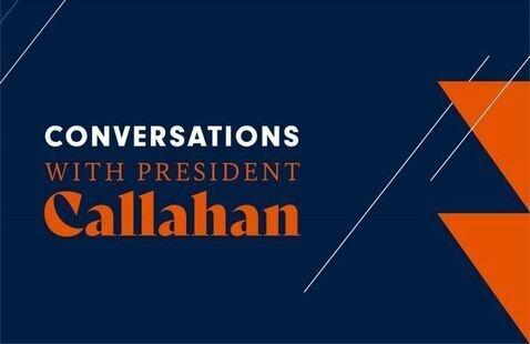Conversation with President Callahan | November 2021