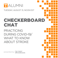 Checkerboard Chats: Practicing During COVID-19/What to Know About Stroke
