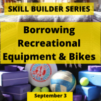 Skill Builder: Borrowing Recreational Equipment & Bikes from the Library
