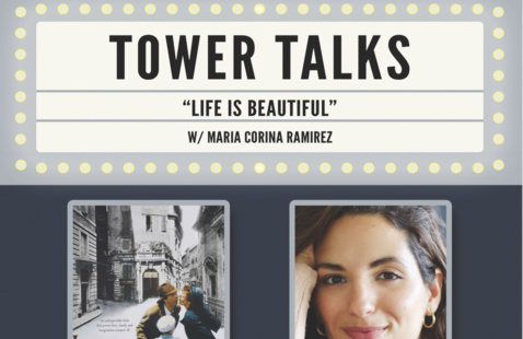 "Tower Talks: : ""Life is Beautiful"""