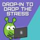 Drop-In 2 Drop the Stress