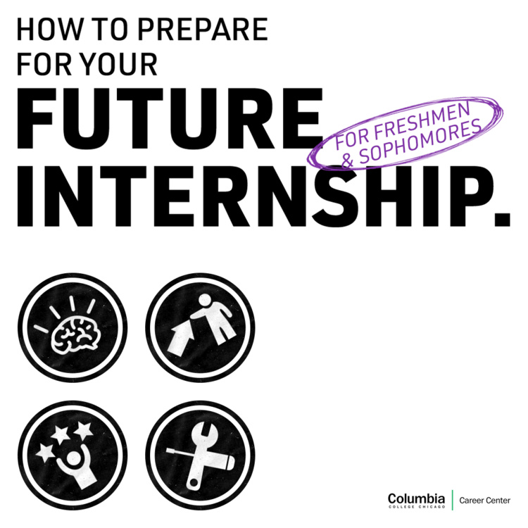 How to Prepare for your Future Internship (For Freshmen & Sophomores)