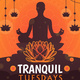 Tranquil Tuesdays. This image has a black silhouette of a person meditating.
