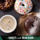 Donuts with Dean Kahn