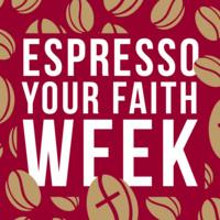 Espresso Your Faith Week Logo