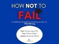 How to NOT Fail - Dunwoody