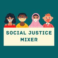 Social Justice Mixer