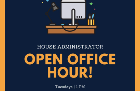 House Administrator Open Office Hour