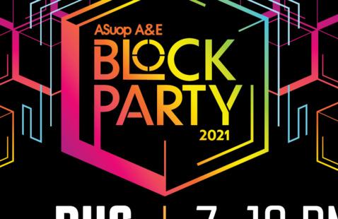ASUOP Arts & Entertainment Presents: Block Party 2021
