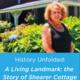 History Unfolded: A Living Landmark – the Story of Shearer Cottage