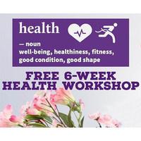 FREE 6-Week Health Workshop