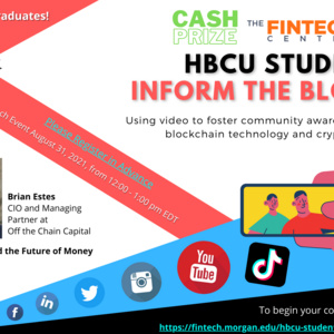 HBCU Students Inform the Block Video Production Competition Launch Event