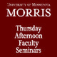 SPECIAL EVENT - THURSDAY AFTERNOON FACULTY SEMINAR (TAFS)