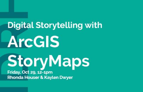 Digital Storytelling with ArcGIS StoryMaps
