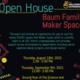 Baum Family Maker Space Open House