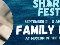 Shark Fest: Family Day
