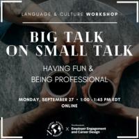 Big Talk on Small Talk: Having Fun and Being Professional