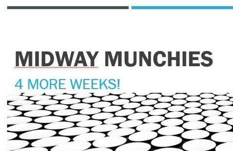 a lot of round circles and above it says midway munchies 4 more weeks
