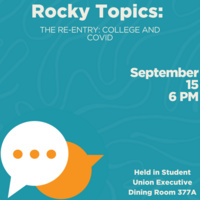 Rocky Topics: The Re-entry: College and COVID