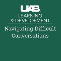 Navigating Difficult Conversations Part II: Holding the Conversation