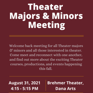 Theater Welcome Back Meeting for Majors, Minors, and Other Interested Students