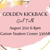 "Golden Kickback ""Girl Talk"""