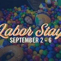Labor Stay 2021