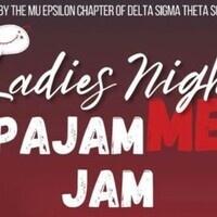 Ladies Night: pajamME jam