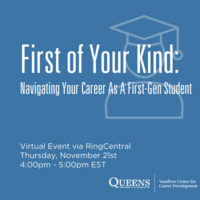 First of Your Kind:  Navigating Your Career as a First-Gen Student