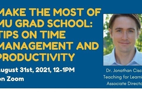 Make the Most of MU Grad School: Tips on Time Management and Productivity
