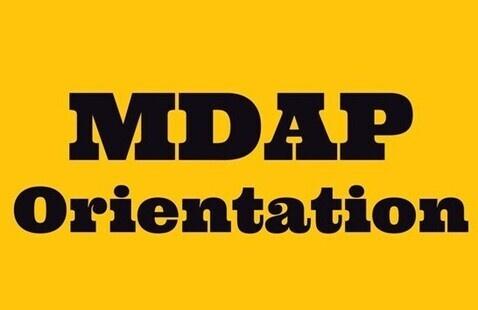 Medical and Dental Application Program (MDAP) Orientation
