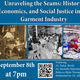 Unravelling the Seams: History, Economics, and Social Justice in the Garment Industry