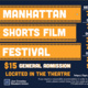 """Navy blue and orange graphic with the following text: """"Manhattan Shorts Film Festival,"""" """"$15 General Admission,"""" """"Located In The Theatre"""" """"Sept. 30th, 7 PM"""" """"Oct. 1st, 7 PM"""" """"Oct. 2nd, 3 PM, 7 PM"""" """"Oct. 3rd, 2 PM, 5 PM."""" Joe Crowley Student Union Logo at the bottom left corner, ticket link and information on required accommodations at the bottom right."""