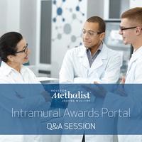 Houston Methodist Intramural Awards Portal - Q&A Session