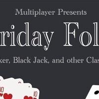 Friday Fold