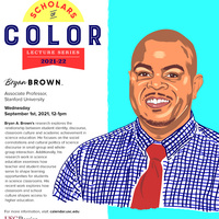 Rossier's Scholars of Color Lecture Series - Speaker: Dr. Bryan Brown