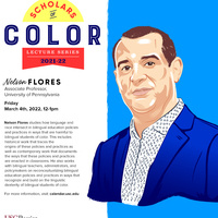 Rossier's Scholars of Color Lecture Series - Speaker: Dr. Nelson Flores