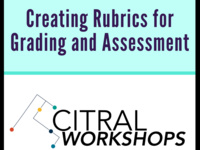 Creating Rubrics for Grading and Assessment