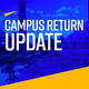 Return to Campus Briefing: Student Services Working Group